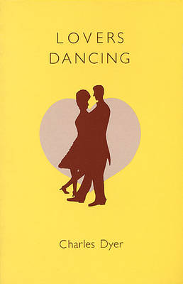 Lovers Dancing - Plays (Paperback)