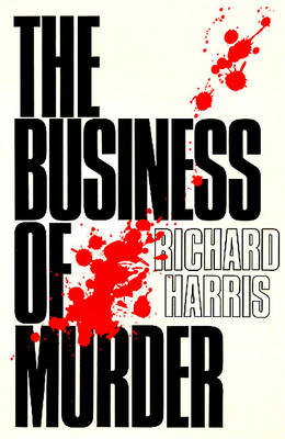 The Business of Murder - Plays (Paperback)