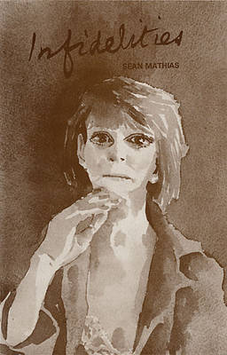 Infidelities - Plays (Paperback)
