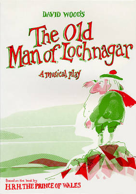 The Old Man of Lochnagar: Musical Play - Plays for young people (Paperback)