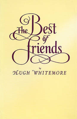 The Best of Friends - Plays (Paperback)