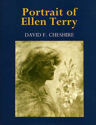 Portrait of Ellen Terry - 20th century theatre & music (Hardback)
