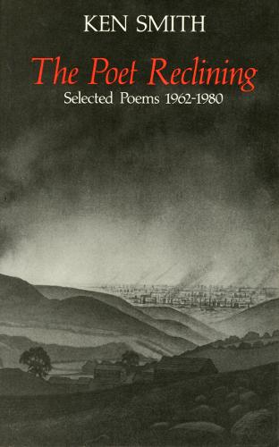 Poet Reclining: Selected Poems, 1962-80 (Paperback)