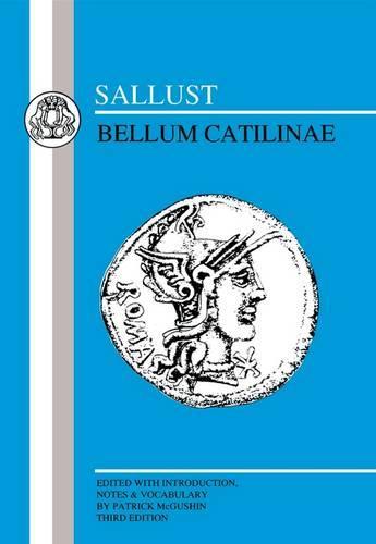 Sallust: Bellum Catilinae - Latin Texts (Paperback)