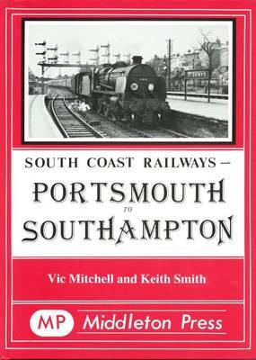 Portsmouth to Southampton - South Coast Railway albums (Hardback)