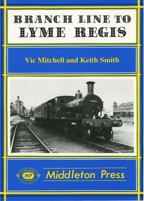 Branch Line to Lyme Regis - Branch Lines (Hardback)