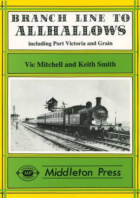 Branch Line to Allhallows - Branch Lines (Hardback)