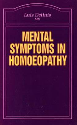 Mental Symptoms in Homoeopathy - Beaconsfield Homoeopathic Library v. 14 (Paperback)