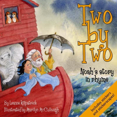 Two by Two: The Story of Noah in Rhyme (Paperback)