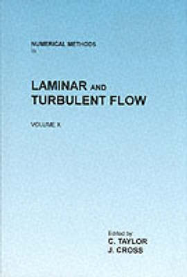 Numerical Methods in Laminar and Turbulent Flow: Proceedings of the Tenth International Conference v. 10 (Hardback)
