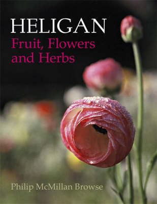 Heligan: Fruit,Flowers and Herbs (Paperback)