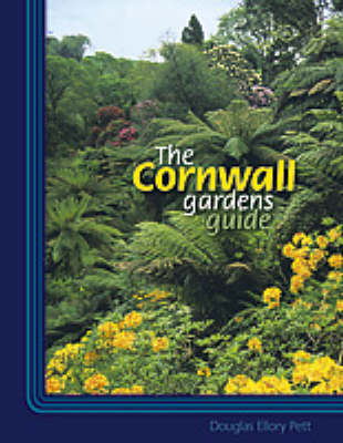 The Cornwall Gardens Guide (Paperback)