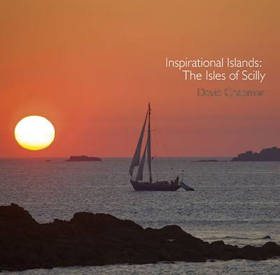Inspirational Islands: The Isles of Scilly - Pocket Cornwall (Paperback)