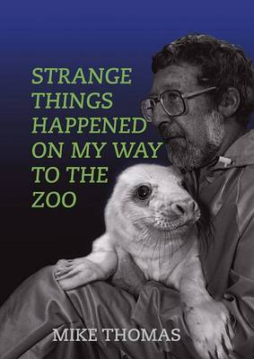 Strange Things Happened on My Way to the Zoo (Paperback)