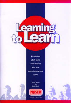Learning to Learn: Developing study skills with pupils who have special educational needs (Paperback)
