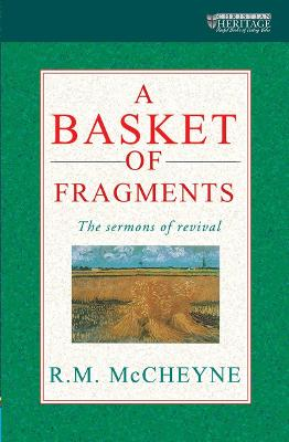 A Basket of Fragments: The sermons of revival (Paperback)