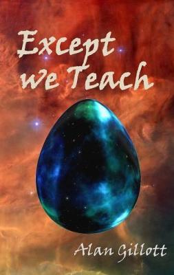 Except We Teach (Paperback)