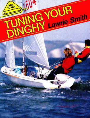 Tuning Your Dinghy (Paperback)