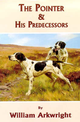 The Pointer and His Predecessors (Hardback)