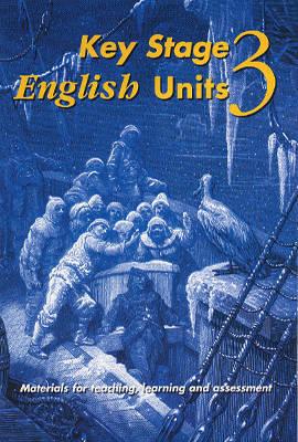 Key Stage 3 English: Units of Work