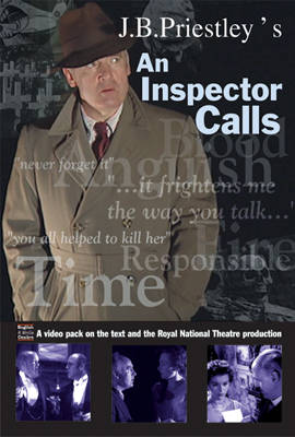 """J.B.Priestley's """"An Inspector Calls"""": A DVD Pack on the Text and the Royal National Theatre Production"""