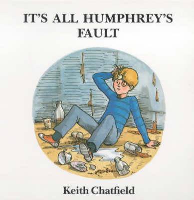 It's All Humphrey's Fault - The Humphrey series (Paperback)