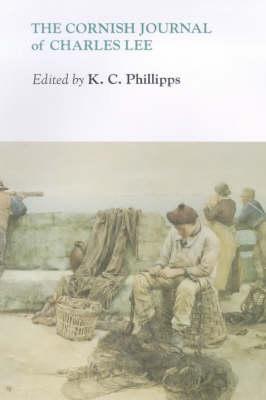 The Cornish Journal of Charles Lee (Hardback)