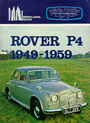 Rover P4, 1949-59 - Brooklands Books Road Tests Series (Paperback)