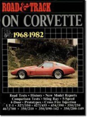 """Road & Track"" on Corvette, 1968-82 - Brooklands Books Road Tests Series (Paperback)"