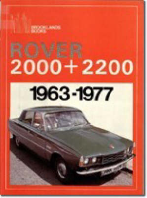 Rover 2000 and 2200, 1963-77 - Brooklands Books Road Tests Series (Paperback)