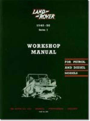 Land Rover Series I Workshop Manual - Official Workshop Manuals (Paperback)