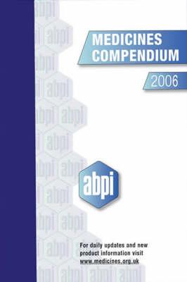 Medicines Compendium 2006 (Hardback)