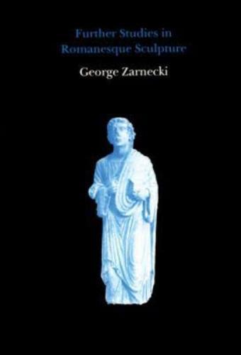Further Studies in Romanesque Sculpture (Hardback)