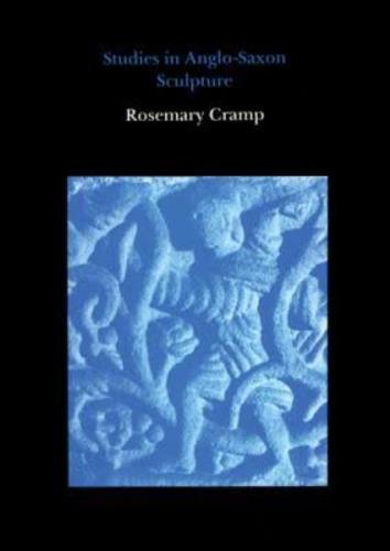 Studies in Anglo-Saxon Sculpture (Hardback)