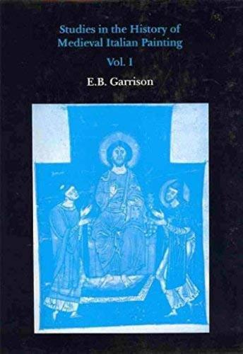 Studies in the History of Medieval Italian Painting: v. 1 (Hardback)