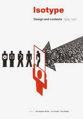 Isotype: Design and Contexts 1925-1971 (Hardback)