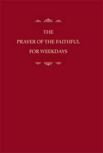 The Prayer of the Faithful for Weekdays (Paperback)