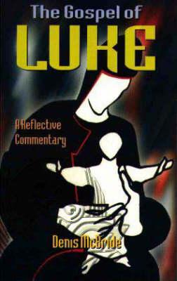 The Gospel of Luke: A Reflective Commentary (Paperback)