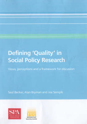 Defining 'Quality' in Social Policy Research: Views, Perceptions and a Framework for Discussion (Paperback)