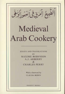 Medieval Arab Cookery (Hardback)