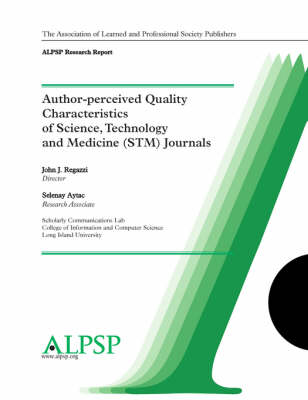 Author-perceived Quality Characteristics of STM Journals (Paperback)