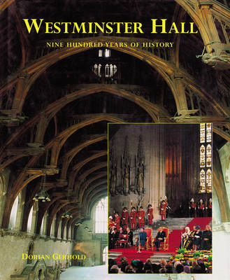 Westminster Hall: Nine Hundred Years of History (Paperback)