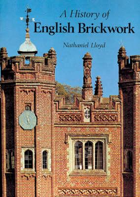 A History of English Brickwork (Hardback)