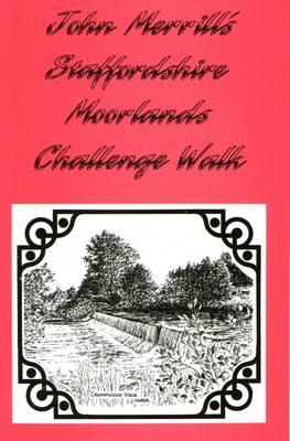 Staffordshire Moorland Challenge Walk - Day Challenge Walks S. (Paperback)