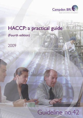 HACCP: Guideline No. 42: A Practical Guide (Paperback)