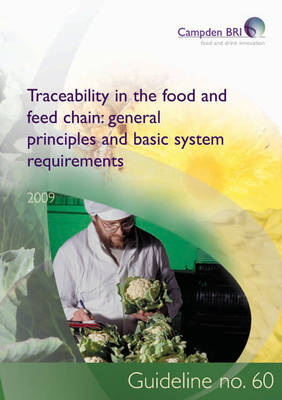 Traceability in the Food and Feed Chain: General Principles and Basic System Requirements - Guideline 60 (Paperback)