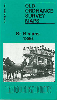 St. Ninians 1896: Stirlingshire Sheet 17.07 - Old O.S. Maps of Stirlingshire (Sheet map)