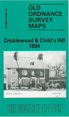 Cricklewood and Childs Hill 1894: London Sheet   026.2 - Old O.S. Maps of London (Sheet map, folded)