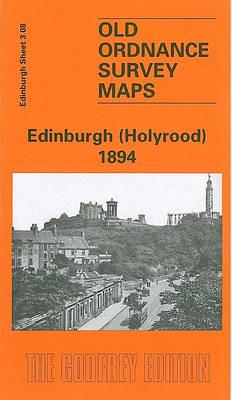 Edinburgh (Holyrood) 1894: Edinburgh Sheet 3.08 - Old O.S. Maps of Edinburgh (Sheet map, folded)