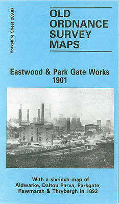 Eastwood and Park Gate Works 1901: Yorkshire Sheet 289.07 - Old O.S. Maps of Yorkshire (Sheet map, folded)